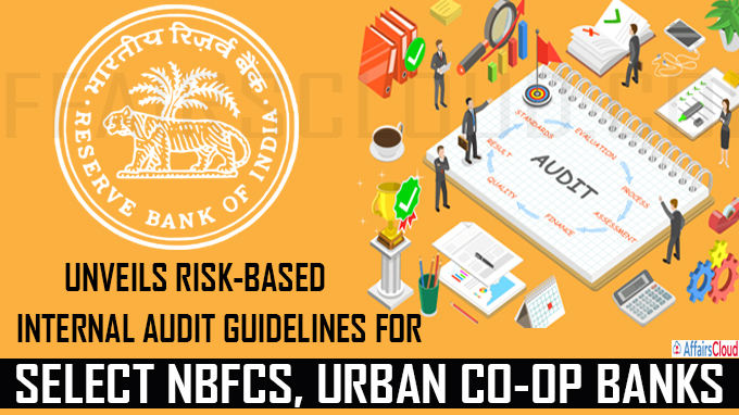 RBI unveils risk-based internal audit guidelines for select NBFCs, urban co-op banks