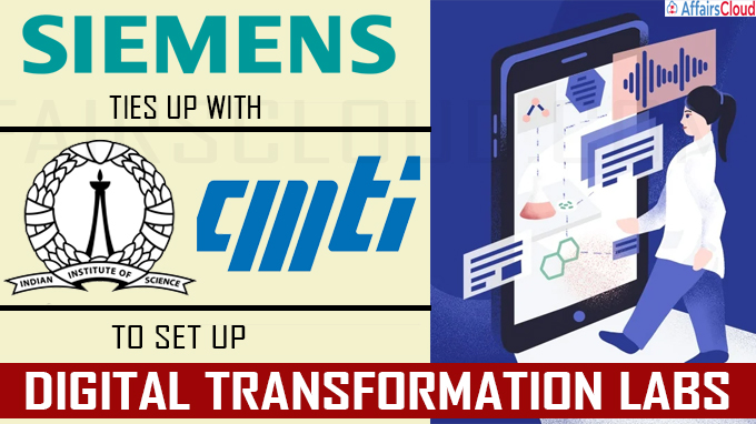 Siemens ties up with IISc, CMTI to set up digital transformation labs