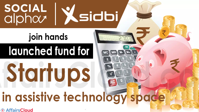 Social Alpha, SIDBI join hands to launch fund for startups