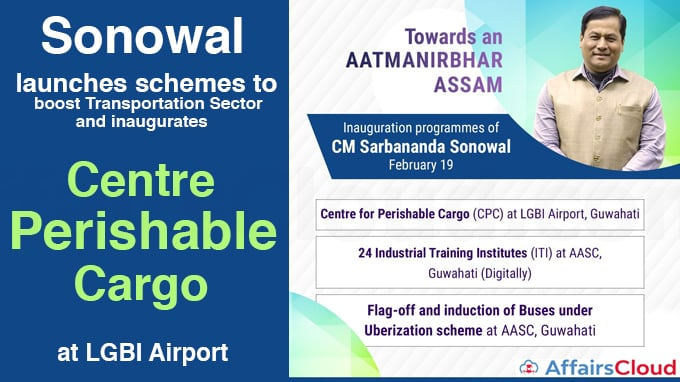 Sonowal-launches-schemes-to-boost-Transporrtation-Sector-and-inaugurates-Centre-for-Perishable-Cargo-at-LGBI-Airport