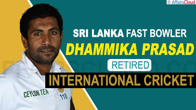 Sri Lanka pacer Dhammika Prasad quits international cricket