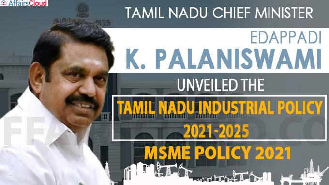 Tamil Nadu CM unveils Industrial, MSME policy 2021