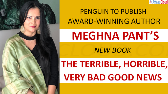Titled The Terrible, Horrible, Very Bad Good News by award-winning author Meghna Pant