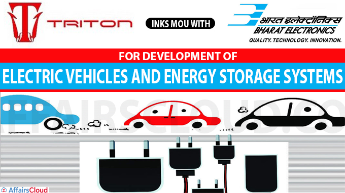 Triton Electric Vehicle inks MoU with BEL for development of EVs and ESS