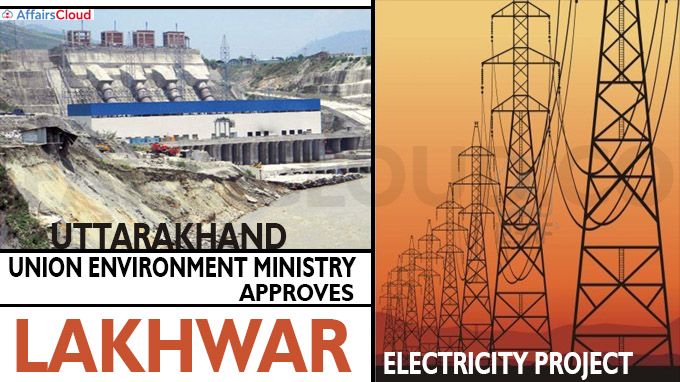 Union Environment Ministry approves Lakhwar electricity project