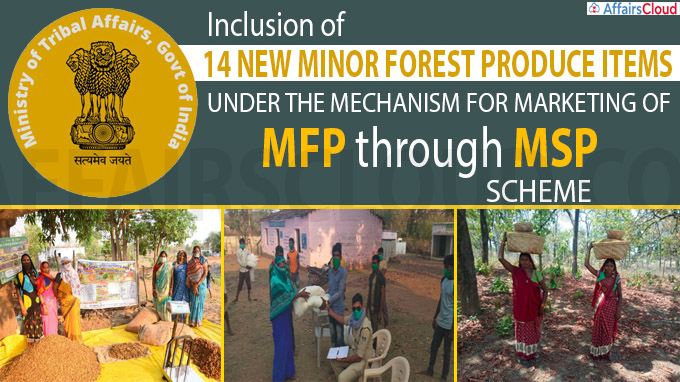 inclusion of 14 New Minor Forest produce items