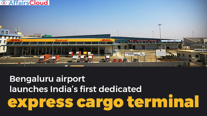 Bengaluru-airport-launches-India's-first-dedicated-express-cargo-terminal