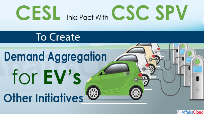 CESL inks pact with CSC SPV to create demand aggregation for EVs