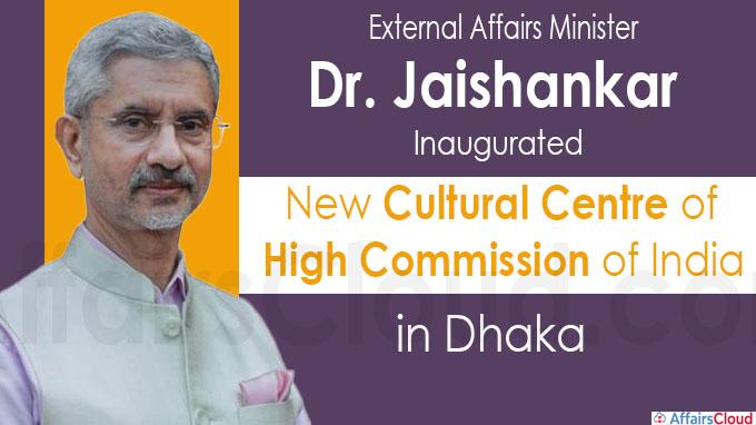 EAM Dr. Jaishankar inaugurates new Cultural Centre of High Commission