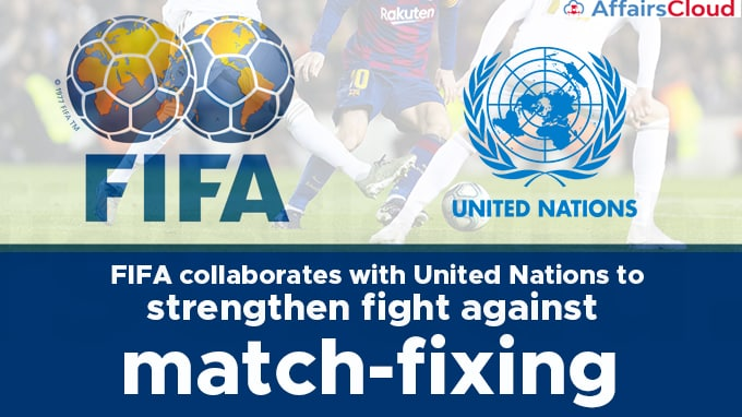 FIFA-collaborates-with-United-Nations-to-strengthen-fight-against-match-fixing