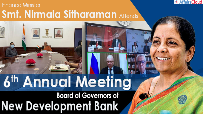 Finance Minister Smt. Nirmala Sitharaman attends 6th Annual Meeting