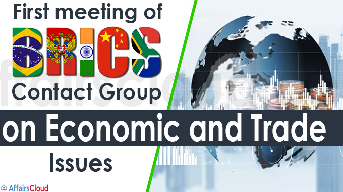 First meeting of BRICS Contact Group on Economic and Trade Issues