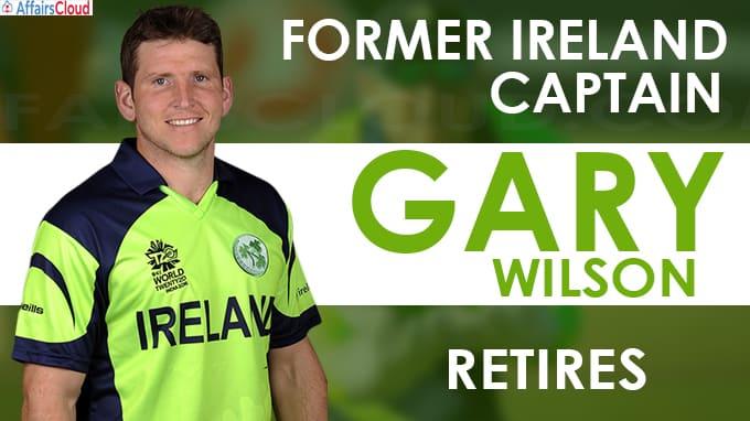 Former Ireland captain Gary Wilson retires from professional cricket