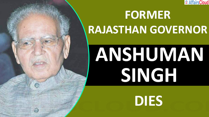 Former Rajasthan Governor Anshuman Singh dies due to COVID