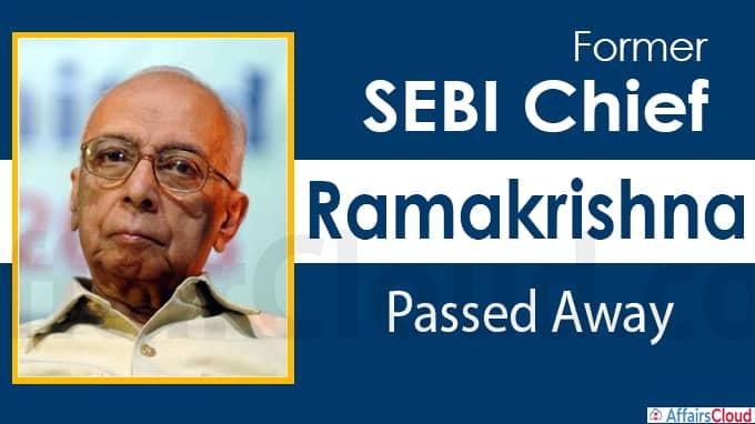 Former Sebi chief Ramakrishna dies