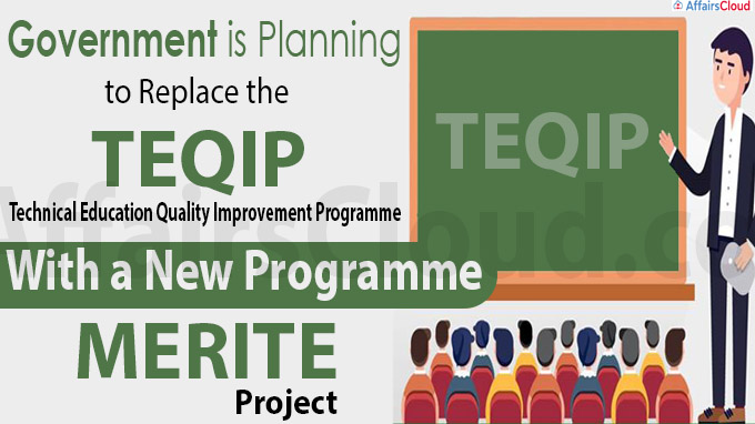 Government is planning to replace the Technical Education Quality
