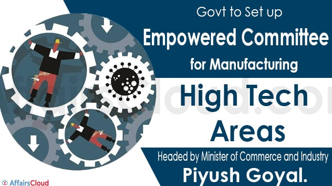Govt to set up empowered committee