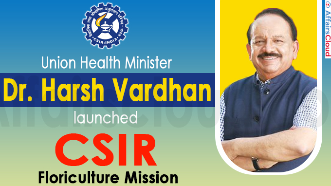 """Harsh Vardhan launches """"CSIR Floriculture Mission"""""""