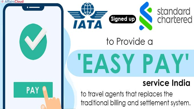 IATA signs up Stanchart for EasyPay facility New