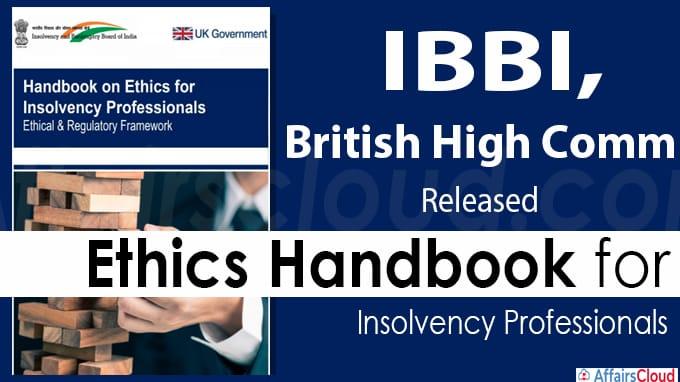 IBBI releases 'Handbook of Ethics'