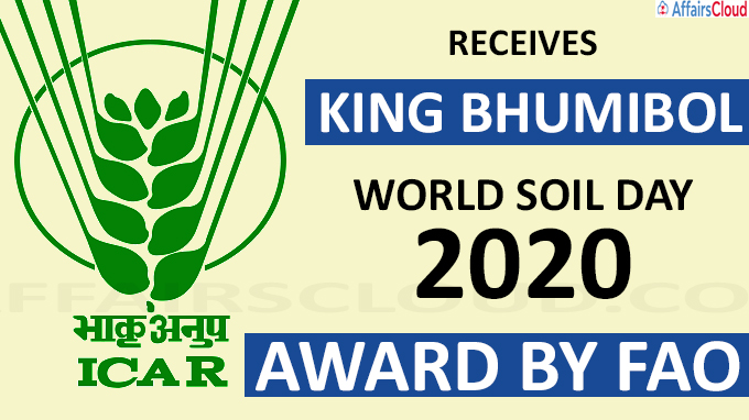 ICAR receives King Bhumibol World Soil Day - 2020 Award by FAO