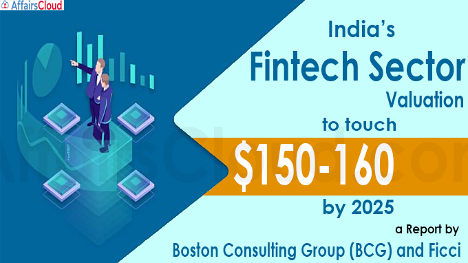 India's fintech sector valuation to touch $150-160 billion