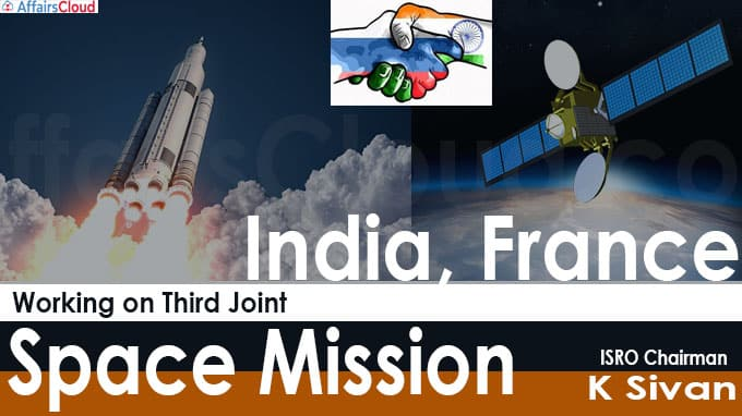 India, France working on third joint space mission