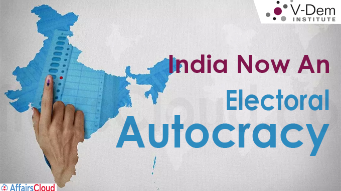 'India Now An Electoral Autocracy' Swedish Firm V-Dem Institute