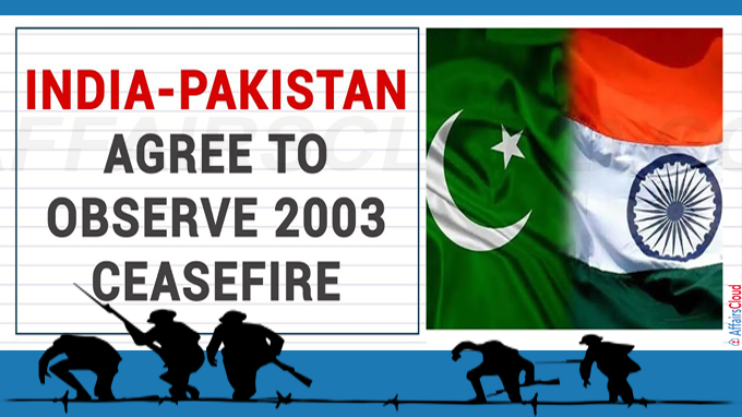 India, Pakistan agree to observe 2003 ceasefire