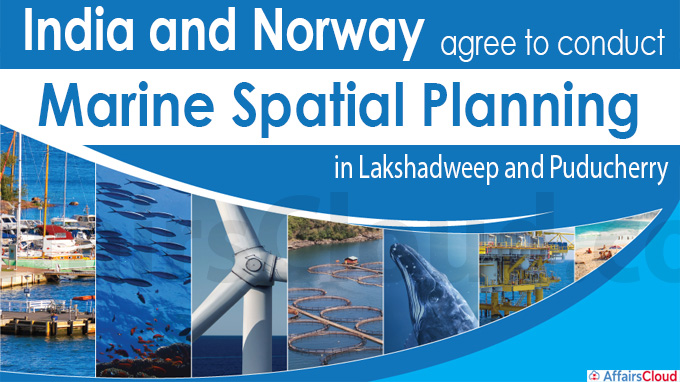 India and Norway agree to conduct marine spatial planning