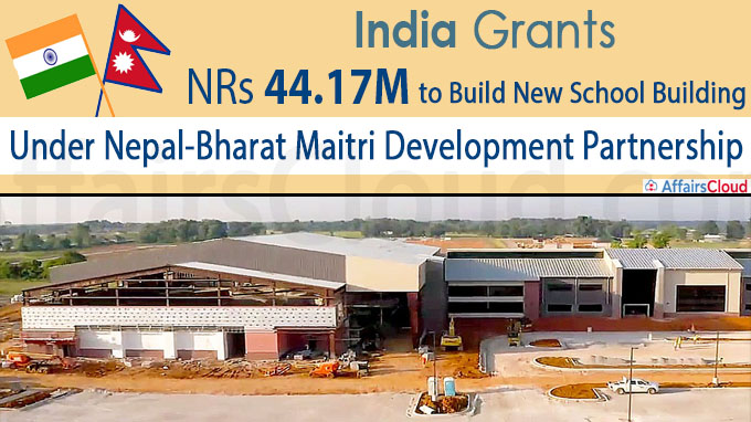 India grants NRs 44-17M to build new school building