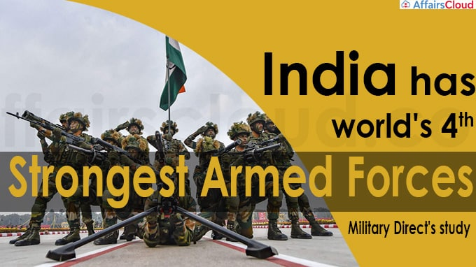 India has world's fourth strongest armed forces