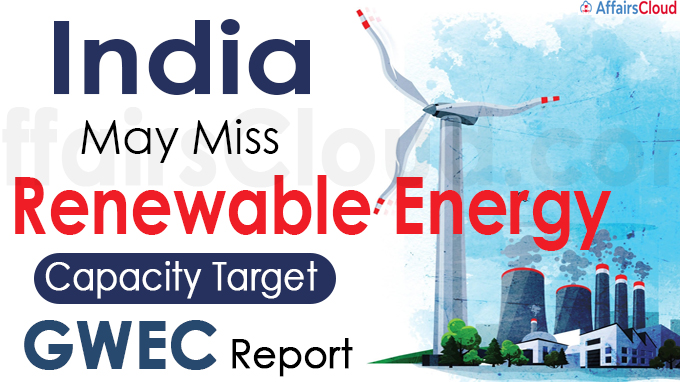 India may miss renewable energy capacity target