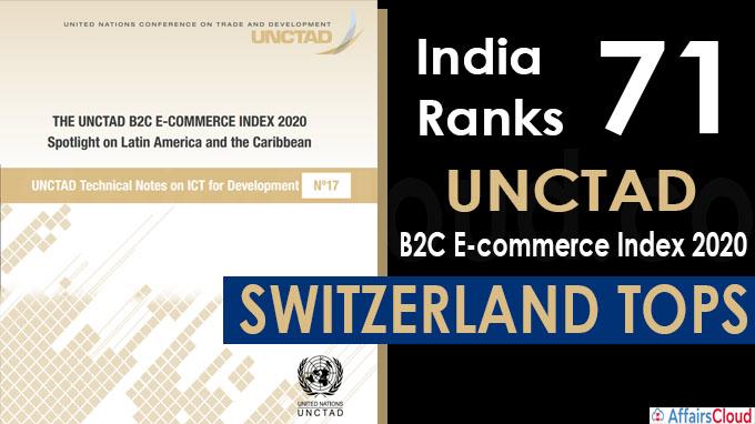 India ranks 71 in UNCTAD B2C E-commerce Index 2020