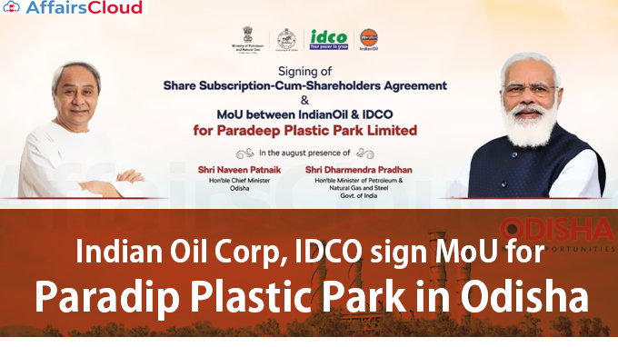 Indian-Oil-Corp,-IDCO-sign-MoU-for-Paradip-Plastic-Park-in-Odisha