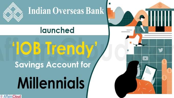 Indian Overseas Bank launches 'IOB Trendy'