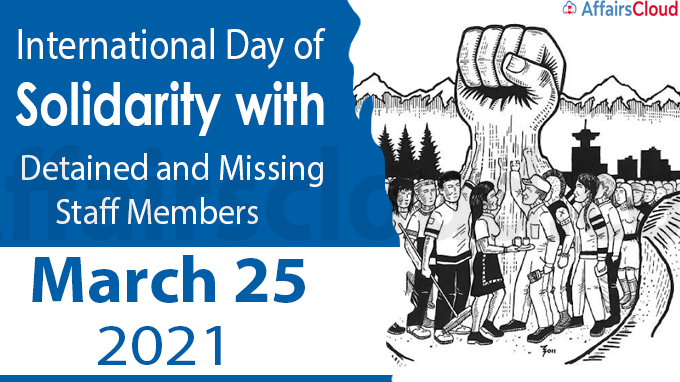 International Day of Solidarity with Detained and Missing Staff Members 2021 – March 25