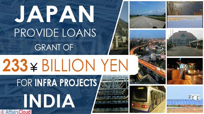 Japan to provide loans and grant of 233 billion yen