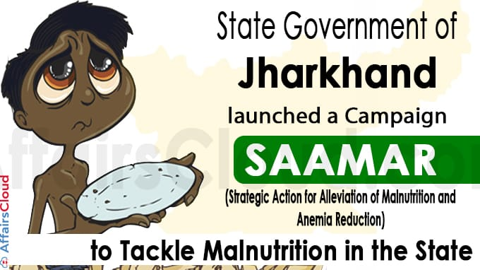 Jharkhand's SAAMAR campaign to fight malnutrition in the state