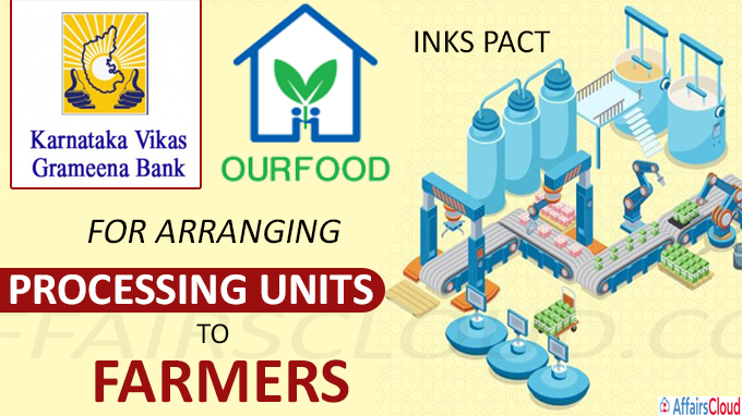 KVGB inks pact with Our Food for arranging processing units to farmers