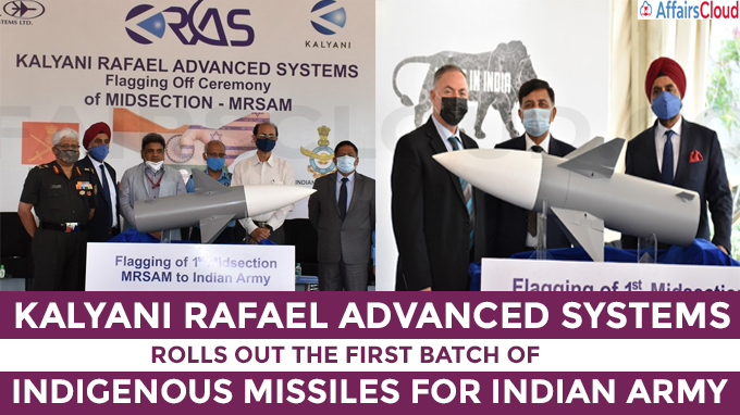 Kalyani Rafael Advanced Systems rolls out the first batch of indigenous missiles for Indian Army
