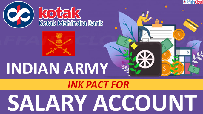 Kotak Mahindra Bank, Indian Army ink pact for salary account