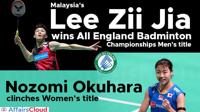 Malaysia's-Lee-Zii-Jia-wins-All-England-Badminton-C'ships-Men's-title-Nozomi-Okuhara-clinches-Women's-title