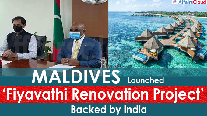 Maldives launched 'Fiyavathi Renovation Project' backed by India