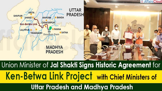 Minister of Jal Shakti Signs Historic Agreement for Ken-Betwa Link Project