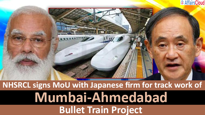 NHSRCL signs MoU with Japanese firm for track work of Mumbai-Ahmedabad bullet train project
