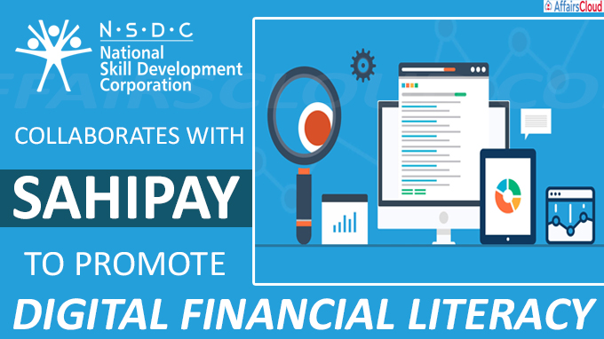 NSDC Collaborates with SahiPay to Promote Digital Financial Literacy