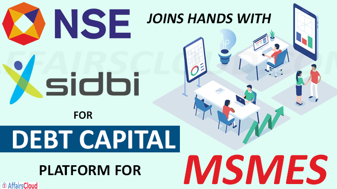 NSE joins hands with SIDBI for debt capital platform for MSMEs