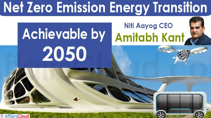 Net zero emission energy transition achievable by 2050