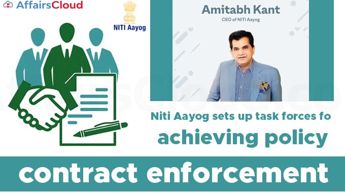 Niti-Aayog-sets-up-task-forces-for-achieving-policy-certainty-in-contract-enforcement